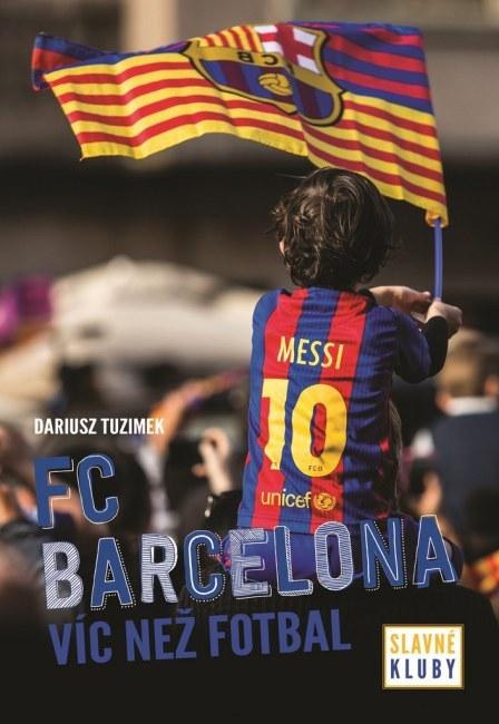Kniha FC Barcelona Slavné kluby